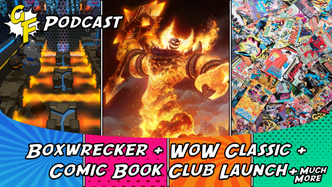 Boxwrecker, WoW Classic, Comic Book Club Launch