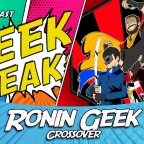 Next Show: Ronin Geek Crossover
