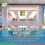 Microsoft Closing Their Retail Stores