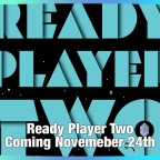 """Ready Player One"" Sequel Coming this November"