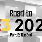 Road to E3 Part 2