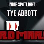 Tye Abbott – Indie Spotlight