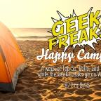 Geek Freak: Happy Campers
